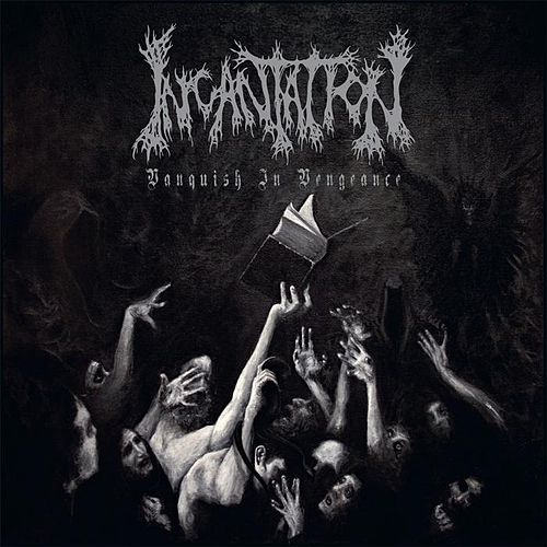 Vanquish in Vengeance by Incantation