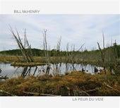 La Peur du Vide by Bill McHenry