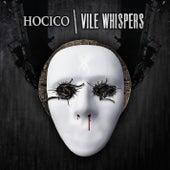 Vile Whispers de Hocico