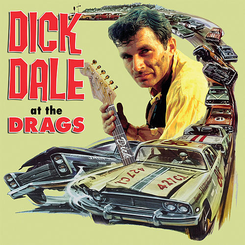 At The Drags by Dick Dale