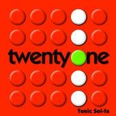 Twenty One by Tonic Sol Fa