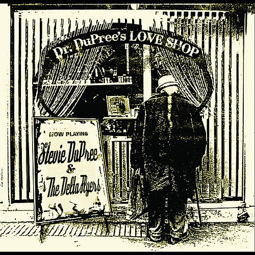 Dr. Dupree's Love Shop by Stevie Dupree