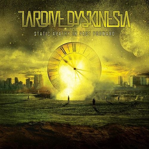 Static Apathy in Fast Forward by Tardive Dyskinesia