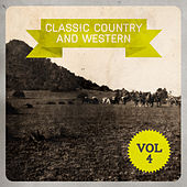 Classic Country and Western, Vol. 4 de Various Artists