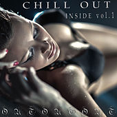 Chill Out Inside Vol 1 by Various Artists