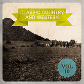 Classic Country and Western, Vol. 10 de Various Artists