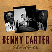 Patience and Fortitude de Benny Carter