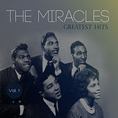 The Miracles: Greatest Hits, Vol. 1 de The Miracles