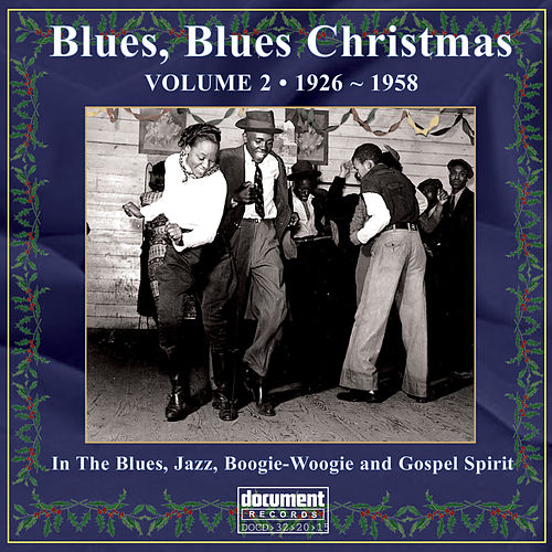 Blues, Blues Christmas Vol. 2 by Various Artists