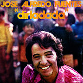 Dirladada - Single by José Alfredo Fuentes