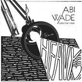 Heavy Heart by Abi Wade