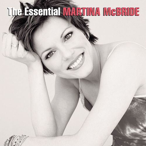 The Essential Martina McBride by Various Artists
