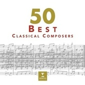 50 Best Classical Composers de Various Artists