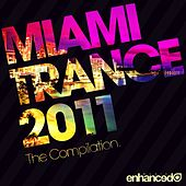 Miami Trance 2011: The Compilation - EP de Various Artists