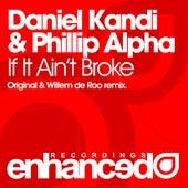 If It Ain't Broke by Daniel Kandi
