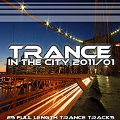 Trance In The City 2011 / 01 - EP by Various Artists