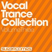 Vocal Trance Collection, Volume Three - EP de Various Artists