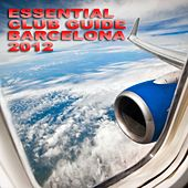 Essential Club Guide - Barcelona 2012 - EP de Various Artists