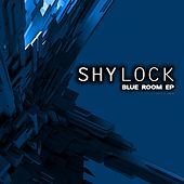 Blue Room - Single by Shylock