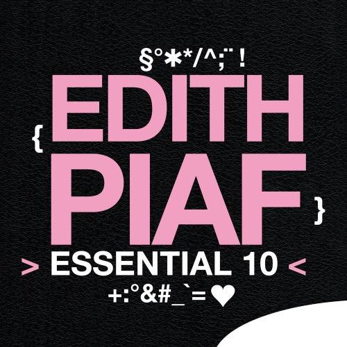 Edith Piaf: Essential 10 by Edith Piaf