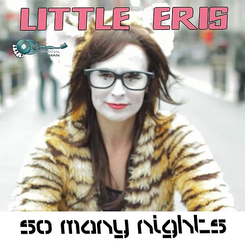So Many Nights (Thinking About You) by Little Eris