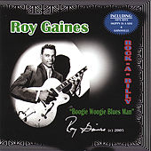 Rock-a-Billy: Boogie Woogie Blues Man by Roy Gaines