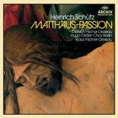 Schütz: Matthäus-Passion von Dietrich Fischer-Dieskau