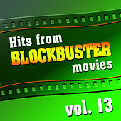 Hits from Blockbuster Movies Vol. 13 van The Original Movies Orchestra