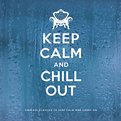 Keep Calm and Chill Out de Various Artists