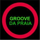 Groove da Praia von Groove Da Praia