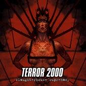 Slaughterhouse Supremacy de Terror 2000
