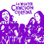 La Nueva Cancion Chilena, Vol. 1 by Various Artists