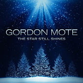 The Star Still Shines by Gordon Mote