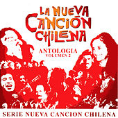 La Nueva Canción Chilena, Vol. 2 by Various Artists