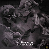 First Generation Bluegrass de Various Artists