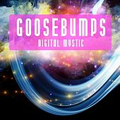 Digital Mystic by Goosebumps