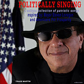 Politically Singing by Trade Martin