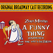A Funny Thing Happened On The Way To The Forum (Original Broadway Cast Recording) by Various Artists
