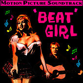 Beat Girl (Music From The Original Motion Picture) von John Barry
