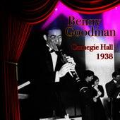 Carnegie Hall 1938 by Benny Goodman