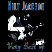 Very Best Of by Milt Jackson
