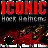 Iconic Rock Anthems di Chords Of Chaos