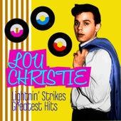 Lightin' Strikes - Greatest Hits by Lou Christie