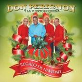 Regalo De Navidad by Don Perignon Y La Puertorriqueña