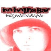 No Holds Bar by Insane dawayne
