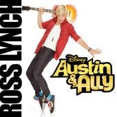 Austin & Ally (Original Soundtrack) by Ross Lynch
