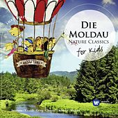 Die Moldau: Nature Classics for Kids von Various Artists
