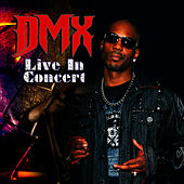 Live In Concert by DMX