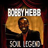 Soul Legend by Bobby Hebb