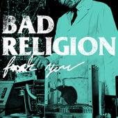 F*ck You de Bad Religion